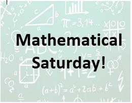Mathematical Saturdays Session 1